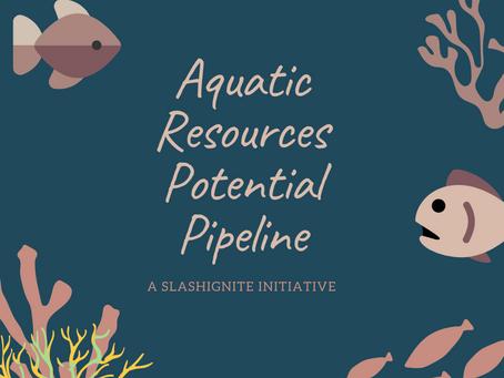 SlashIgnite Fisheries Innovation Program - Building our Aquatic Resource Potential Pipeline