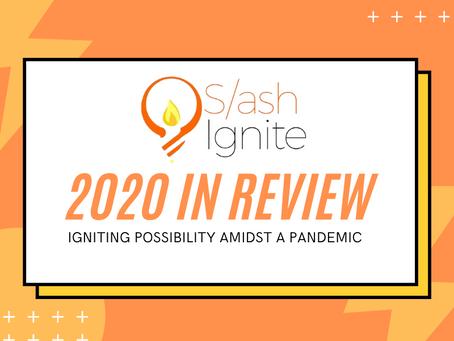 SlashIgnite 2020 Year in Review