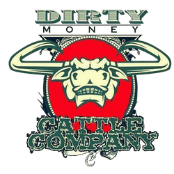 Dirty Money Cattle Company