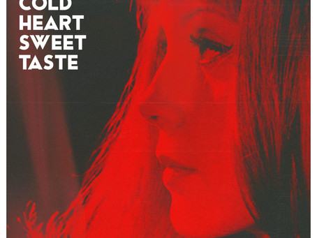 """NEW SINGLE """"COLD HEART SWEET TASTE"""" OUT NOW!"""