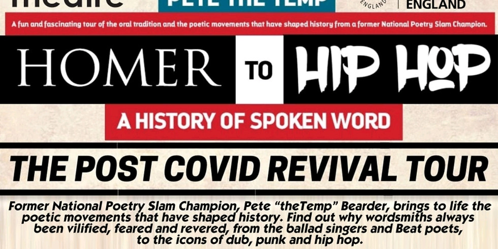 Homer to Hip Hop: a People's History of Spoken Word with Pete the Temp + support: Tahira Rehman