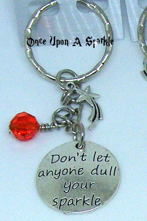Don't let anyone dull your sparkle red