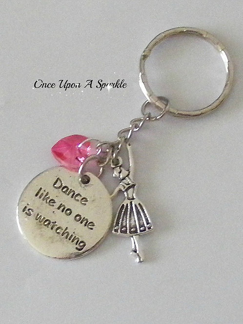 Dance Like No One is Watching Key Ring