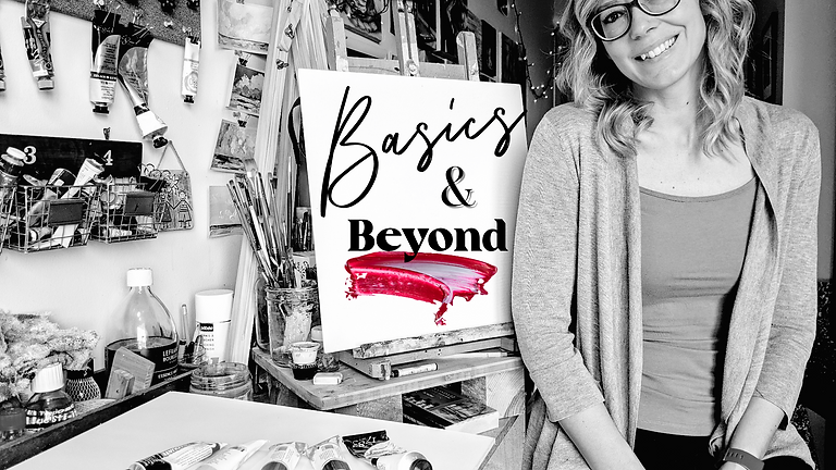 Basics & Beyond Painting Class