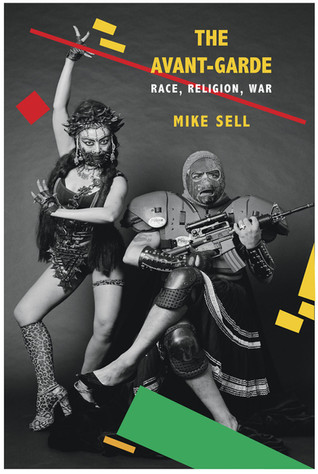 The Avant-Garde: Race, Religion, War