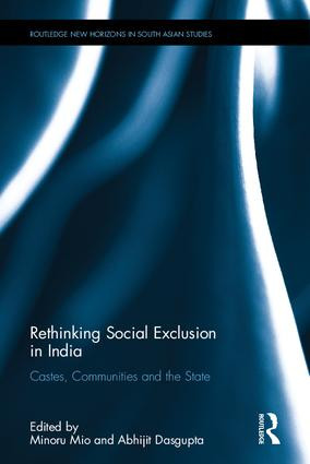 Rethinking Social Exclusion in India: Castes, Communities and the State