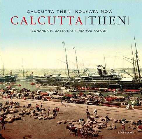 Calutta Then Kolkata Now