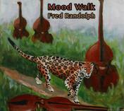 Fred Randolph - Mood Walk