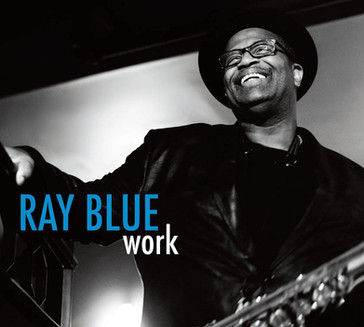 Ray Blue - Work