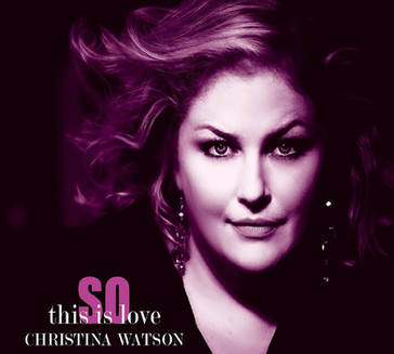 Christina Watson - So This is Love