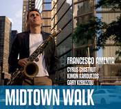 Francesco Amenta - Midtown Walk