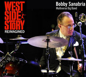 Bobby Sanabria - West Side Story