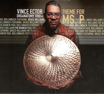 Vince Ector Organatomy Trio - Theme for