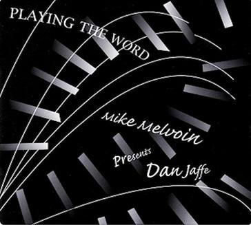 Dan Jaffe - Playing the Word