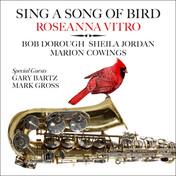 Roseanna Vitro - Sing a Song of Bird