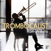 Ron Wilkins - Trombocalist