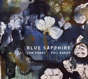 Tom Grant & Phil Baker - Sapphire