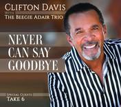 Clifton Davis - Never Can Say Goodbye