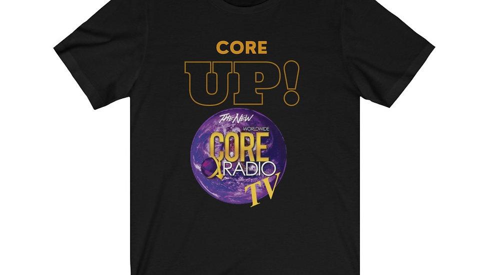 """Core Up!"" TV w GLobe Unisex Jersey Short Sleeve Tee"