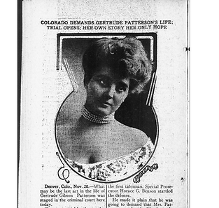 Gertrude Gibson Patterson murdered her husband at the Richthofen Castle in Denver in 1911
