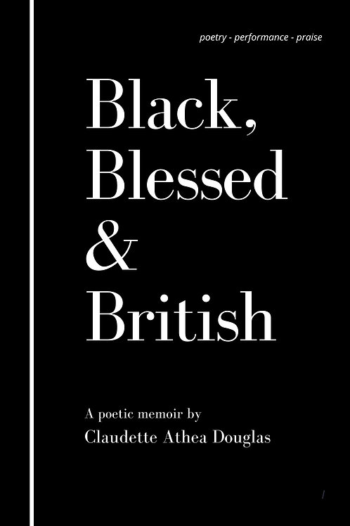 Black Blessed and British
