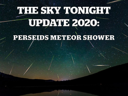 The Sky Tonight Update:  Perseids Meteor Shower