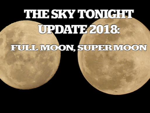 Sky Tonight Update:  Full Moon, Super Moon