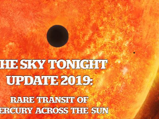 The Sky Tonight Update:  Rare Transit of Mercury Across the Sun