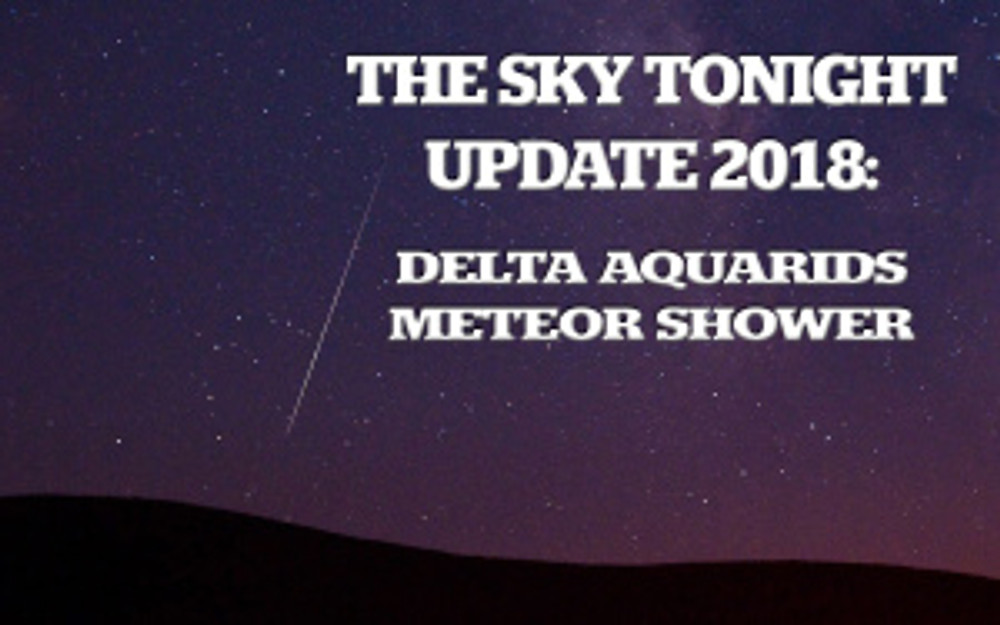 Delta Aquarids Meteor Shower