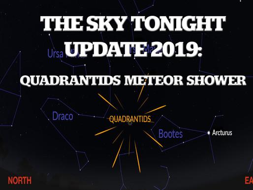The Sky Tonight Update:  Quadrantids Meteor Shower, Jan. 3-4
