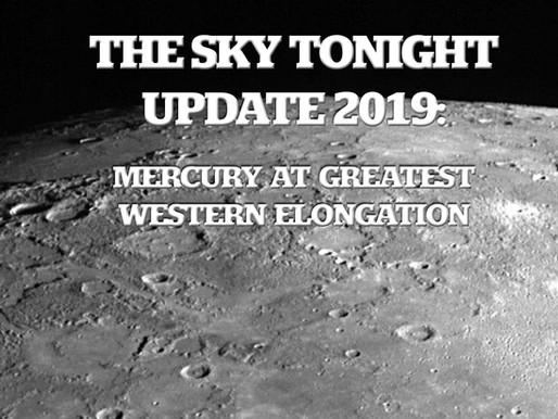 The Sky Tonight Update:  Mercury at Greatest Western Elongation