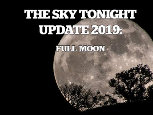 The Sky Tonight Update:  Full Moon