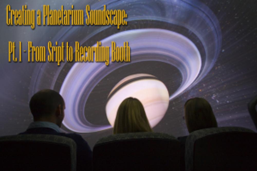 Part 1 - Creating a Planetarium Soundscape