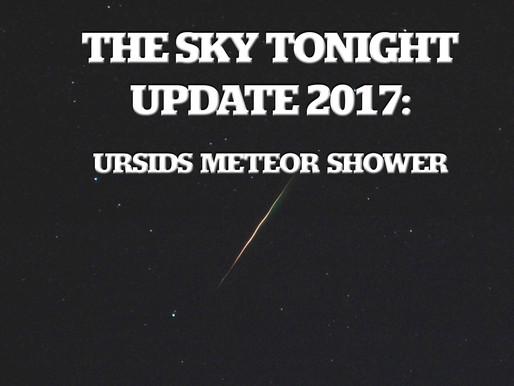 The Sky Tonight Update:  Dec. 21-22, Ursids Meteor Shower