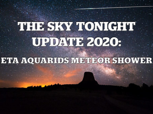 The Sky Tonight Update: Eta Aquarids Meteor Shower