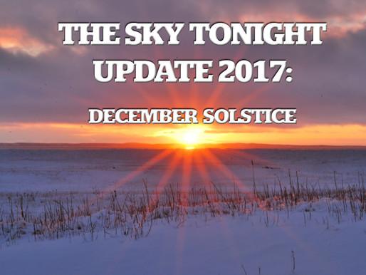 The Sky Tonight Update:  Dec. 21, December Solstice