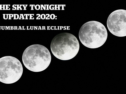The Sky Tonight Update: Penumbral Lunar Eclipse