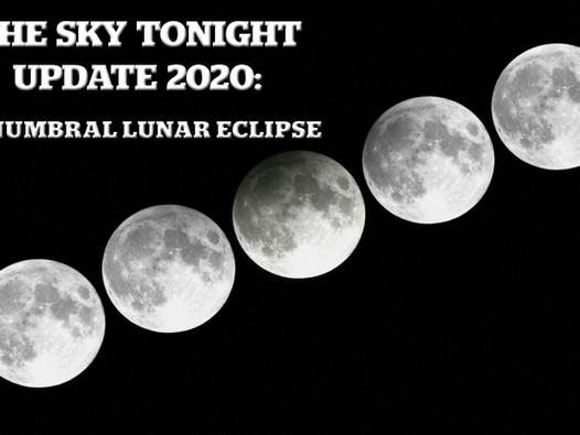 The Sky Tonight Update: Penumbral Lunar Eclipse