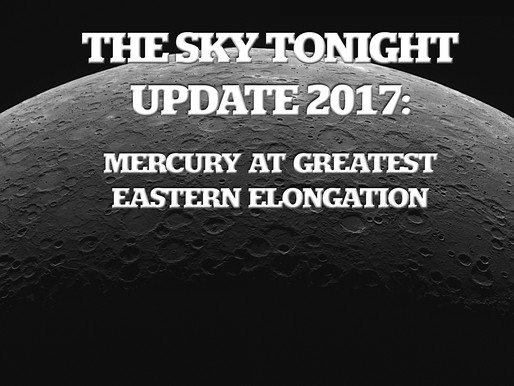The Sky Tonight Update:  Nov. 24, Mercury at Greatest Eastern Elongation