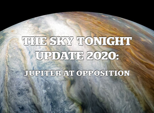 The Sky Tonight Update:  Jupiter at Opposition
