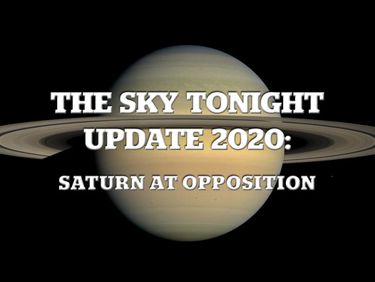 The Sky Tonight Update:  Saturn at Opposition