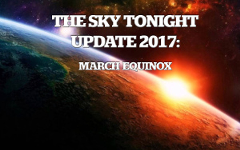 march equinox, sky tonight