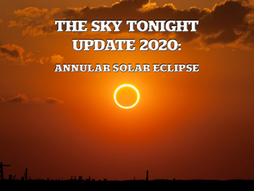 The Sky Tonight Update:  Annular Solar Eclipse