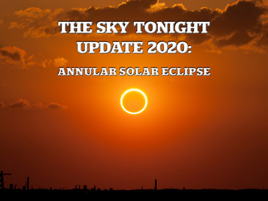 The Sky Tonight Update:  Annular Solar Eclipse