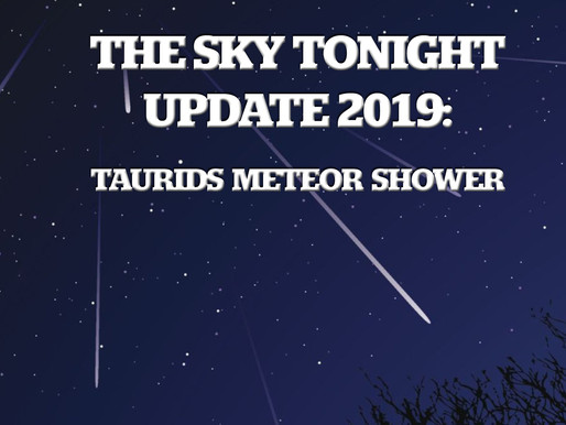 The Sky Tonight Update:  Taurids Meteor Shower