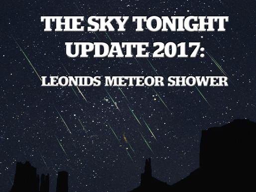 The Sky Tonight Update:  Nov. 17-18, Leonids Meteor Shower