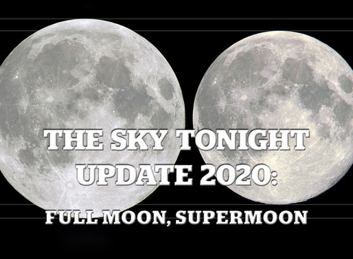 The Sky Tonight Update:  Full Moon, Supermoon