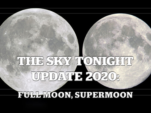 The Sky Tonight Update:  Full Moon, Supermoon
