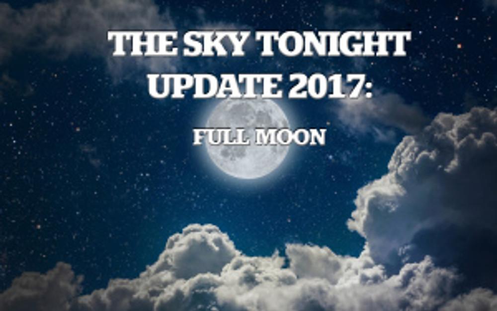 full moon, sky tonight update
