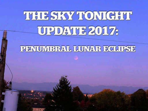 The Sky Tonight Update:  Feb. 11, Penumbral Lunar Eclipse